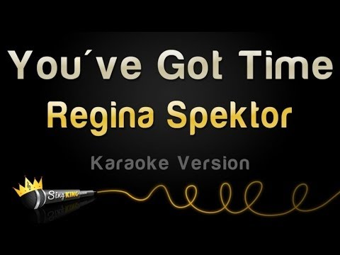 Regina Spektor - You've Got Time (Karaoke Version) (OITNB Theme)