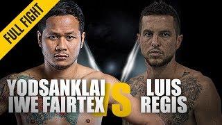 ONE: Full Fight   Yodsanklai IWE Fairtex vs. Luis Regis   Epic Knockout   December 2018