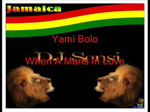 Yami Bolo When A Mans In Love