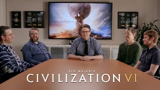 Sid Meier's Civilization VI - Official First Look: The Development Team