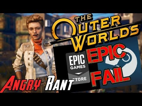 The Outer Worlds now Epic Games Exclusive - Angry Rant!