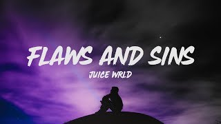Juice WRLD - Flaws And Sins (Lyrics)