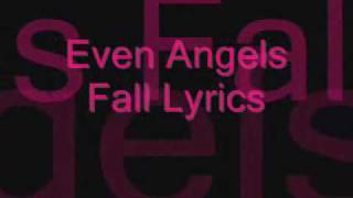Even angles fall lyrics