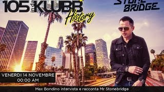StoneBridge Interview & Mix with Radio 105 In Da Klubb, Italy November 14, 2014