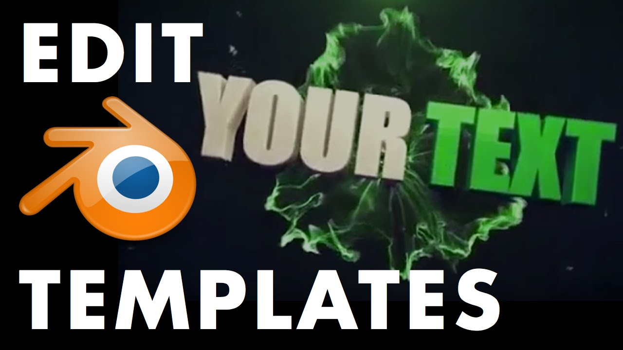 How To Edit Blender Intro Templates - The Ultimate Video Guide - YouTube
