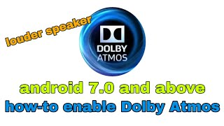 How To Download Dolby Atmos For Android Without Root