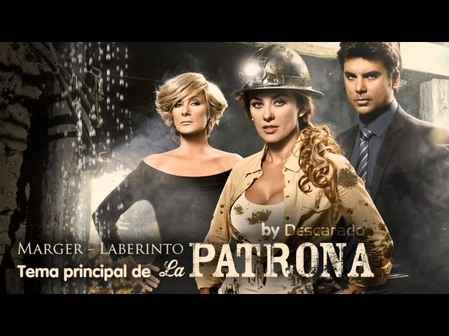 La Patrona - Cancion Principal | Marger - Laberinto [Telemundo HD] Videos De Viajes
