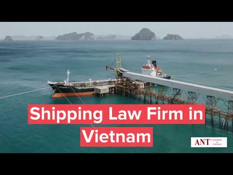 Shipping and maritime law firm in Vietnam