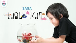 SAGA LAGU IKAN Official music video
