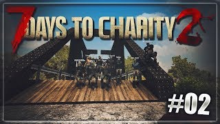 [7 Days to Charity 2] Tag 2 - Vielen Dank an die Community [7dtd|Benefiz|7 Days to Die]