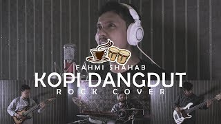 Fahmi Shahab Kopi Dangdut METAL Cover by Sanca Records