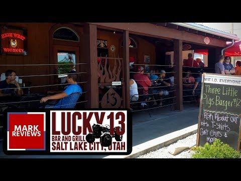 REVIEW - Lucky 13 Bar & Grill - Salt Lake City, Utah