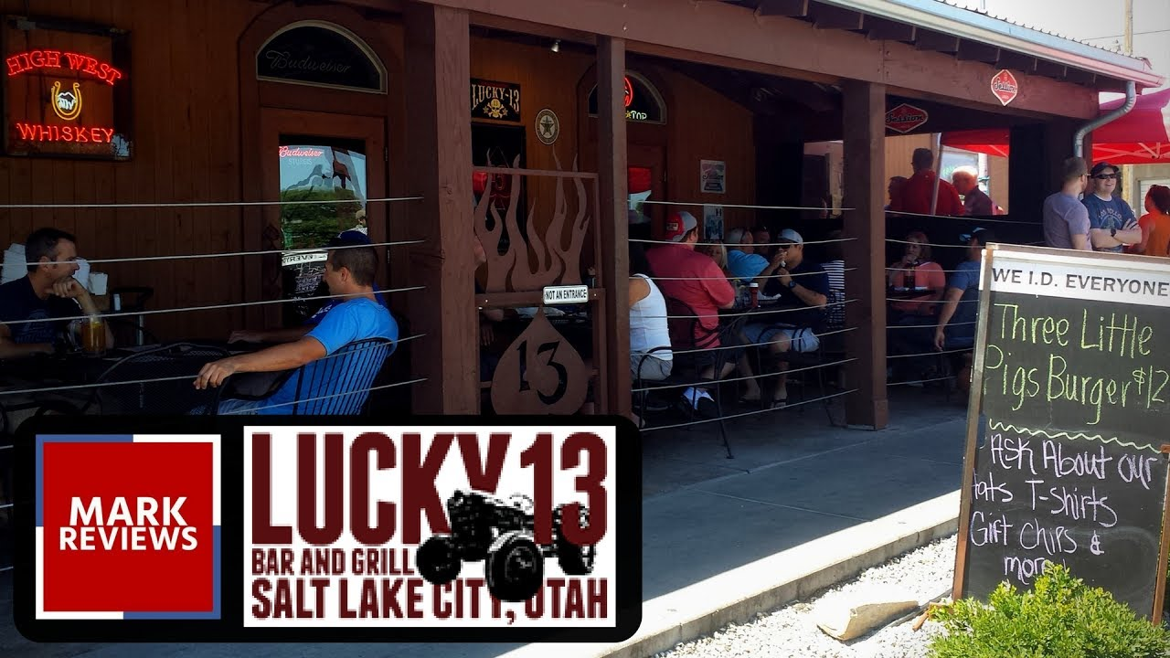 Review Lucky 13 Bar Grill Salt Lake City Utah Youtube
