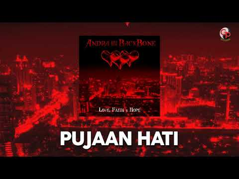 Andra And The Backbone - Pujaan Hati (Unpluge version)