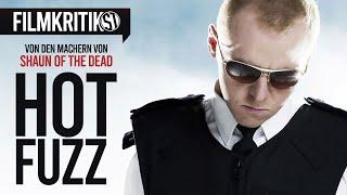 HOT FUZZ | Trailer German Deutsch & Kritik Review | Full-HD