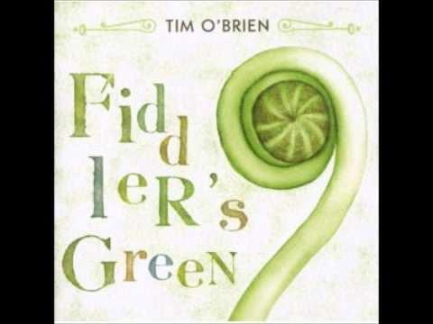 Tim OBrien  Fiddlers Green