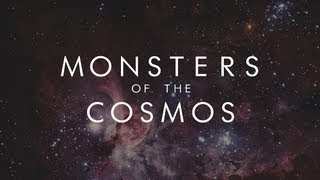 Repeat youtube video MONSTERS OF THE COSMOS - Symphony of Science