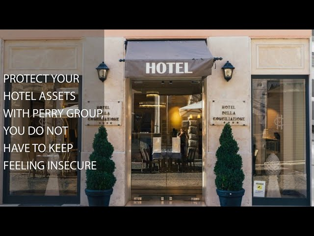 We Help you to Protect your Hotel Assets - Perry Group