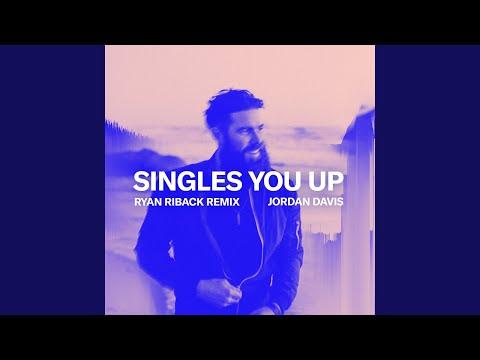 Singles You Up (Ryan Riback Remix)