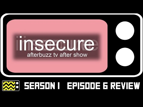 Insecure Season 1 Episode 6 Review & After...