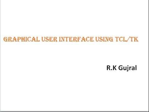 Lecture Series On TCL/TK Module 4