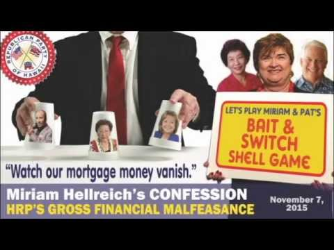BAIT & SWITCH SHELL GAME:  Fraud Confessions at Hawaii GOP Headquarters