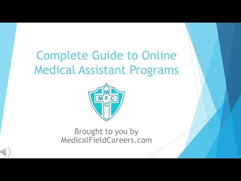 Complete Guide To Online Medical Assistant Programs