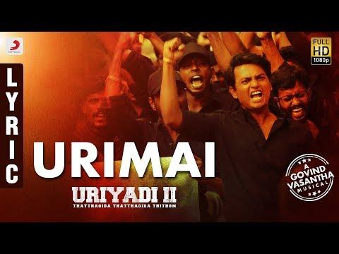 Uriyadi 2 - Urimai Lyric Video (Tamil) | Govind Vasantha | Vijay Kumar | Suriya