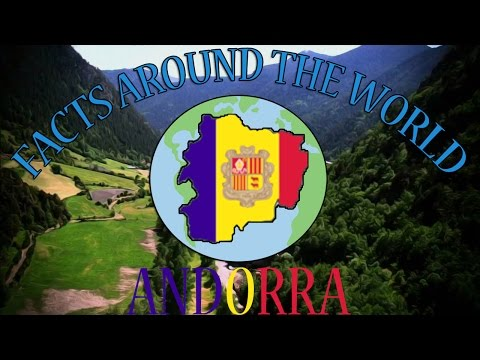 Facts Around The World: Episode 4 - Andorra