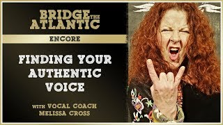 Finding Your True Voice w/ Melissa Cross | Trained Metal Singer Teaches Us How To Scream | Encore