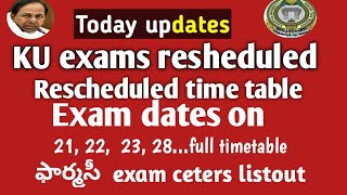 Ku degree exams postponed|| revised time table Released||