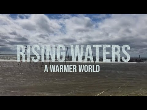 Rising Waters: A Warmer World