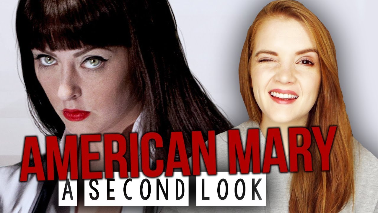 Download AMERICAN MARY 2012 : A SECOND LOOK / Horror Review