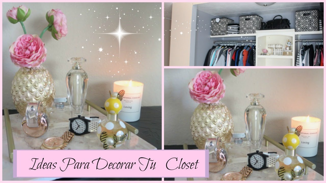 Ideas para organizar tu closet como decorar tu closet for Como decorar tu porche