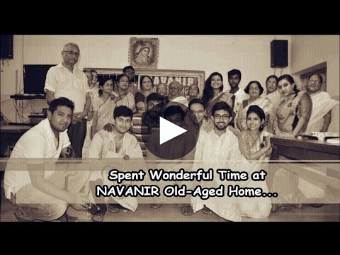 Spent Wonderful Time at NAVANIR Old Aged Home