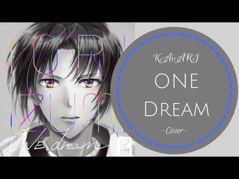 【KAiARI】ONE Dream -Cover-【歌ってみた】(iDOLiSH7)