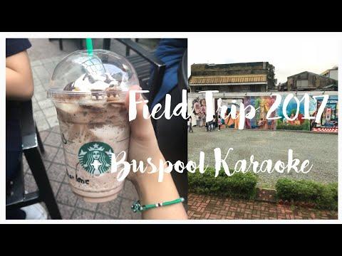 VLOG: FIELD TRIP 2017 + BUS POOL KARAOKE?