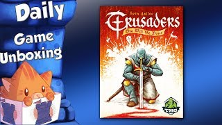 Daily Game Unboxing - Crusaders: Thy Will Be Done