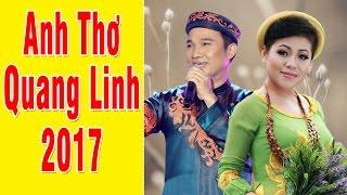 Anh Thơ - Quang Linh | Tuyển Chọn Nhạc Trữ Tình Quê Hương Hay Nhất 2017