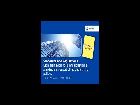CEN and CENELEC 10-10 webinar : Standards and regulation