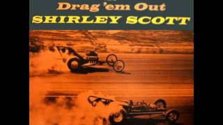 Shirley Scott - The Song Is Ended