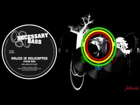 Frisk feat. Million Stylez - Police In Helicopter (Original Mix)