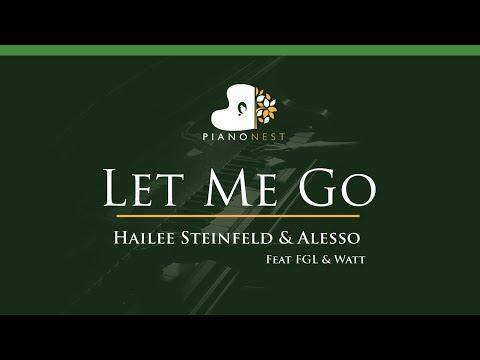 Hailee Steinfeld & Alesso - Let Me Go Feat FGL & Watt - LOWER Key (Piano Karaoke / Sing Along)