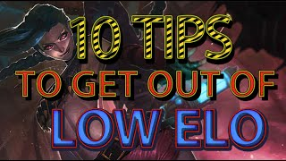 TOP 10 TIPS TO GET OUT OF BRONZE/SILVER/GOLD - League of Legends
