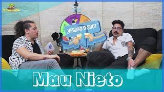 Verdad o Shot - EP18 Mau Nieto