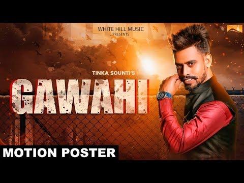 Gawahi (Motion Poster) Tinka Sounti |...
