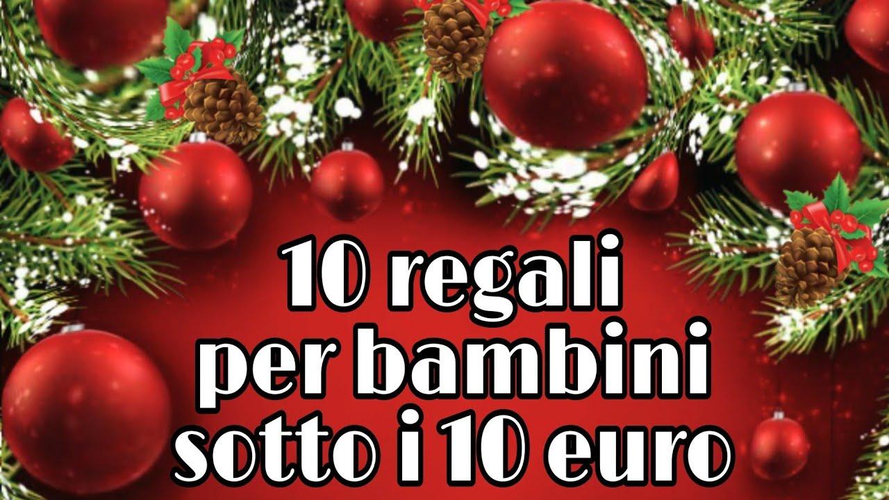 Regali Di Natale Sotto 10 Euro.10 Regali Di Natale Per Bambini Sotto I 10 Euro Youtube