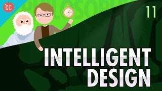 Intelligent Design: Crash Course Philosophy #11(Last week we introduced Thomas Aquinas's four cosmological arguments for the existence of god; today we introduce his fifth argument: the teleological ..., 2016-04-25T21:00:00.000Z)
