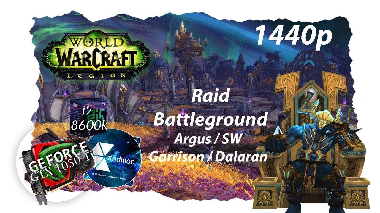 World of Warcraft: Legion 7 3 5 BG/RAID/CITY | 1440p | i5 8600k | GTX 1050  Ti 4 GB | FPS graph