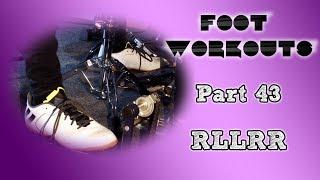 Panos Geo - Foot Workouts (Part 43 - RLLRR)